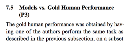 7.5 Models vs. Gold Human Performance (P3) The gold human performance was obtained by having one of the authors perform the same task as described in the previous subsection, on a subset